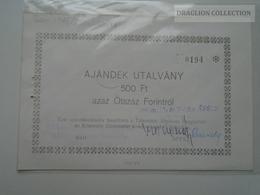 ZA159.11 Hungary Gift Certificate 500 Ft Tótkomlós 1985  RARE - Cheques & Traveler's Cheques