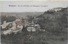 CPA - BESANCON - GARE DE LA MOUILLERE, FORT BEAUREGARD ET VUE GENERALE - Besancon