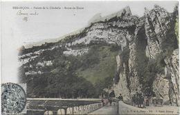 CPA - BESANCON - POINTE DE LA CITADELLE - ROUTE DE BEURE - 1904 - Besancon