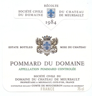 Etiket Etiquette - Vin - Wijn - Bourgogne - Pommard Du Domaine Du Chateau De Meursault - 1984 - Bourgogne