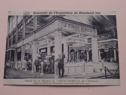 Souvenir De L'EXPOSITION De Charleroi 1911 Stand De La Maison J. TIROU-DIRICQ ( V.P.F.) Anno 19?? ( Voir Photo ) ! - Charleroi