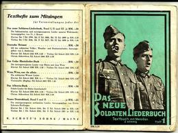 Le Receuil Du Nouveau Soldat Chansons , Das Neue Soldaten Liederbuch N°1 Ww2 Allemand - 1939-45