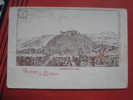 """Ljubljana / Laibach - Künstlerkarte """"Pozdrav Iz Ljubljane"""" Leta 1564 - Slowenien"""