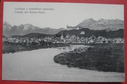 Ljubljana / Laibach - Panorama Mit Steiner Apen /z Kamniskimi Planinami 1910? - Slowenien