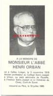 Mr L'abbé Orban Henri - Professeur  à Vrton - Floreffe - Ciney ( Celles - Liège 1919 / 1985 ) - Décès