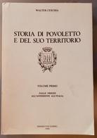 1980 W. CESCHIA - STORIA DI POVOLETTO E DEL SUO TERRITORIO - Dalle Origini All'annessione All'Italia - Libri, Riviste, Fumetti