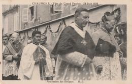 LE 24 JUIN 1934, LA FETE DU GRAND PARDON A CHAUMONT (52) - BELLE CARTE TRES TRES ANIMEE - GROS PLAN SUR LE CLERGE - TOP - Christianity