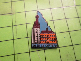 1218b Pin's Pins / Beau Et Rare / THEME VILLES : SOLRE LE CHATEAU - Cities