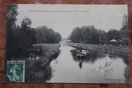 PONT SUR SEINE (10) - PERSPECTIVE SUR LE CANAL - PONT DU CHATEAU - France