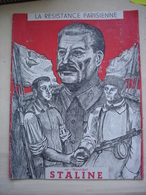 Militaria Deuxieme Guerre Mondiale WW2 Revue Sur Le Maréchal STALINE Propagande Résistance Française FFI 1944 Communisme - 1939-45