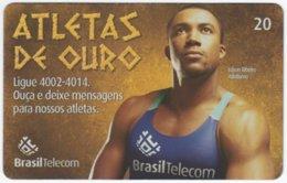 BRASIL G-820 Magnetic BrasilTelecom - Sport, Olympic Games, Goldmedal Winner - Used - Brasilien
