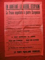 GUERRE D'ESPAGNE AFFICHE PROPAGANDE PPF DORIOT LA FRANCE EMPÊCHE LA GUERRE EUROPÉENNE 85 X 61 Cm - Affiches