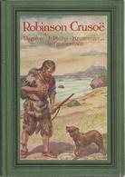 ROBINSON CRUSOË - ZONNESCHIJN BIBLIOTHEEK Nr. 5 - UITGAVE J. PHILIP KRUSEMAN 's GRAVENHAGE - Books, Magazines, Comics
