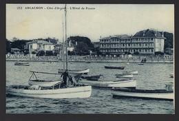 ARCACHON * COTE D'ARGENT * L'HOTEL DE FRANCE * NON DIVISEE - Arcachon