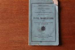 Fusil Modele 1866   Modifications  Aux Reglements Sur Les Manoeuvres 1868 - Documents