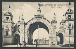 +++ CPA - Exposition De CHARLEROI 1911 - Façade Principale    // - Charleroi