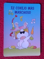 CALENDARIO DE BOLSILLO CALENDAR RABBIT LAPIN LIÈVRE HARE HASE LIEBRE CONEJO RABBITS CONEJOS MARCHOSO MARCHA MÚSICA MUSIC - Calendarios