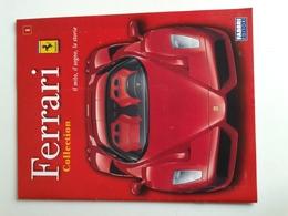 Lib450 Fascicolo N.1 Fabbri Editore Ferrari Collection Mito Sogno Storia Sport Auto Dino - Motori