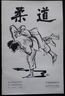 PROGRAMME OFFICIEL JUDO ALHAMBRA BORDEAUX 1956 MAITRE MICHIGAMI  MAITRE KENSHIRO ABBE KENDO NAGE-NO-KATA - Sports De Combat