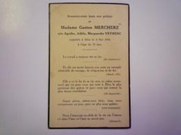 FAIRE-PART De Décès De  Mme Gaston MERCHERZ  Née Agathe  VEYRENC    1944   XXX - Décès