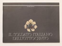Militaria Uniformi Quinto Cenni Soldato Italiano Ottocento Volume Secondo - 1984 - Documents