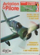 Revue Aviation Et Pilote N°245 Juin 1994 - En Vol : Le Yak 52 - Les Warbirds De La Liberté - Air Inter - Gérard Bourgoin - Aviation
