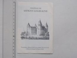 SAVIGNY-LES-BEAUNE 21 Château: Publicité Dépliant 4 Pages - Musée: Moto Voiture ABARTH Aéronautique - Cellier Volnaysien - Publicités