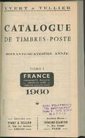 Francia - 3 Catalogues De Timbres Poste. Yvert & Tellier - 1960 - Francia