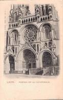 LAON PORTAIL DE LA CATHEDRALE - Laon