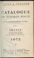 Francia - 3 Catalogues De Timbres Poste. Yvert & Tellier - 1972 - France