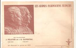 Buvard Les Grands Pharmaciens Français J. PELLETIER Et J.B. CAVENTOU Ont Découvert La Quinine En 1820 - Produits Pharmaceutiques