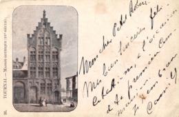 BELGIQUE - HAINAUT - TOURNAI - Maison Gothique (XV Eme Sciècle) N°26 (précurseur) - Tournai