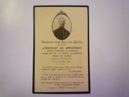 FAIRE-PART De Décès De  Ernest De  BRIGNAC  Ancien Capitaine De Cavalerie   1927    XXX - Décès