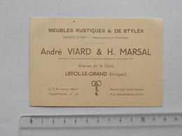 LIFFOL-LE-GRAND (88): Publicité Ancienne Carte De Visite MEUBLES RUSTIQUES & DE STYLES - VIARD & MARSAL - Publicités