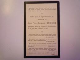 FAIRE-PART De Décès Du COMTE  Pierre-Dominique D'AUBERJON   1902    XXX - Décès