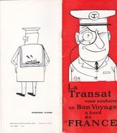 """La Transat Vous Souhaite Un Bon Voyage à Bord De """"FRANCE"""", Livret D'accueil, Dessins De PIEM - Bateaux"""