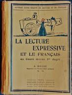 A. Souché - La Lecture Nouvelle Expressive Au Cours Moyen 1er Degré - Librairie Fernand Nathan - ( 1936 ) . - Books, Magazines, Comics