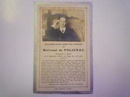 FAIRE-PART De Décès De  Bertrand De  POLIGNAC   1910   XXX - Décès