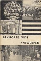 BEKNOPTE GIDS (GUIDE CONCIS) ANWERPEN (ANVERS) - STADTPLAN (PLAN DE LA VILLE) - Cartes
