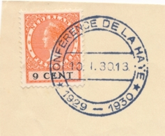 Nederland - 1930 - 9 Cent Wilhelmina Type Veth Op Briefstukje Met Stempel Conference De La Haye - Periode 1891-1948 (Wilhelmina)