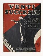 Musica Spartiti Venti Successi Di Canzoni Ballabili - Messaggerie Musicali 1942 - Non Classificati