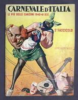 Musica Spartiti - Carnevale D'Italia - Le Più Belle Canzoni 1940 - 1941 - Non Classificati