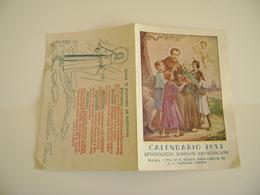 1953 Missioni Francescane  Santo Francesco Roma   CALENDARIETTO CALENDARIO CALENDRIER - Calendriers