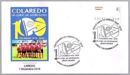 100 Años CD LAREDO - Futbol - Football. Laredo, Cantabria, 2018 - Equipos Famosos