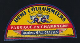 "Ancienne étiquette Fromage Demi 1/2 Coulommiers "" RG"" Goussin René  Fabriqué En Champagne 45%mg ""Gentilly Seine"" - Cheese"