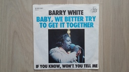 Barry White - Baby, We Better Try To Get It Together - Vinyl-Single - Soul - R&B