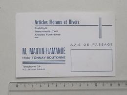 TONNAY-BOUTONNE (17): Publicité Ancienne Carte De Visite ARTICLES FLORAUX ET DIVERS - MARTIN-FLAMANDE Ferronnerie - Publicités