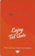 ISRAELE KEY HOYEL   Embassy Hotel - Enjoy Tel Aviv - Hotel Keycards