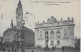 59  LILLE  En 1914  NOUVELLE BOURSE NOUVEAU THEATRE PLACE  ANIMEE  42 - Lille