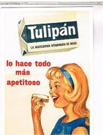 PUBLICITE   MARGARINE TULIPAN   PIN UP - Advertising